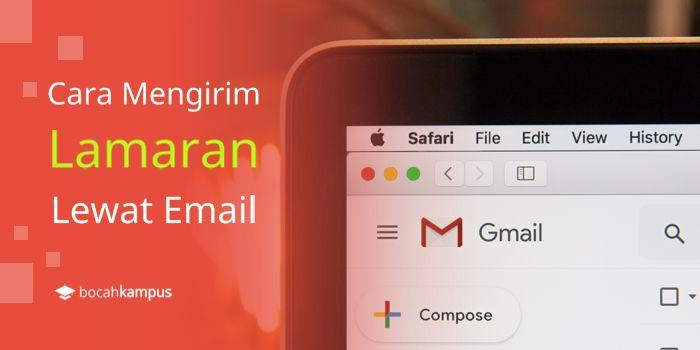Cara Mengirim Lamaran Lewat Email Dengan Mudah Contoh